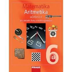 Matematika 6 s nadhledem pro ZŠ a VG - Aritmetika - Učebnice