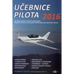 Učebnice pilota 2016: Pro žáky a piloty letounů a sportovních létajících zařízení