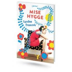 Mise Hygge - Pohodový román o umění žít po dánsku