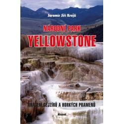 Národní park Yellowstone - Krajem gejzírů a horkých pramenů