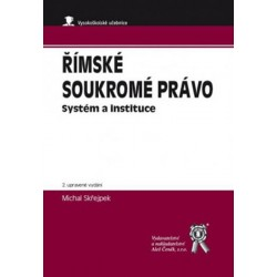 Římské soukromé právo - Systém a instituce, 2. upravené vydání