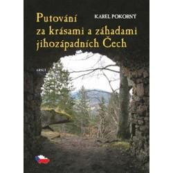 Putování za krásami a záhadami jihozápadních Čech