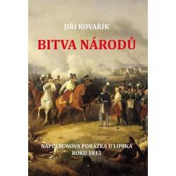 Bitva národů - Napoleonova porážka u Lipska roku 1813