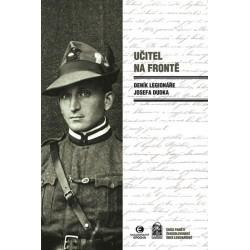 Učitel na frontě - Deník legionáře Josefa Dudka