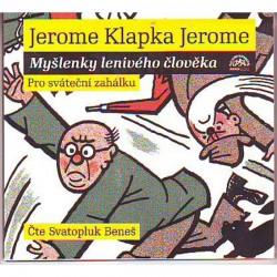 Jerome : Myšlenky lenivého člověka Au - CD