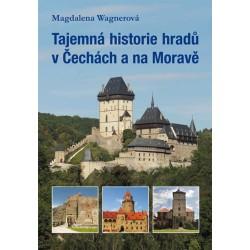 Tajemná historie hradů v Čechách a na Moravě