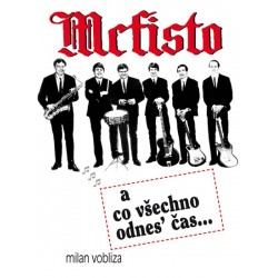 Mefisto a co všechno odnes´čas...