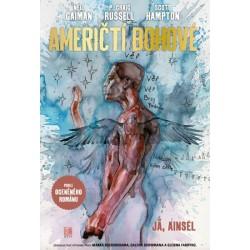 Američtí bohové 2 - Sám sebou