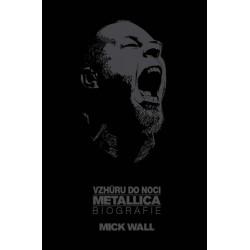 Vzhůru do noci Metallica - Biografie