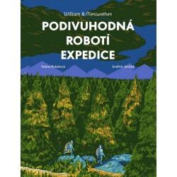 William & Meriwether - Podivuhodná robotí expedice