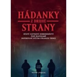 Hádanky z druhé strany - Děsivé, návykové dobrodružství plné hlavolamů inspirované světem Stranger Things