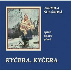 Kyčera, Kyčera - Jarmila Šuláková zpívá lidové písně - CD