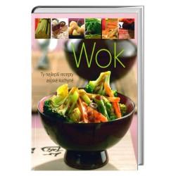 Wok - Ty nejlepší recepty asijské kuchyně