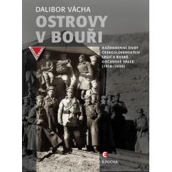 Ostrovy v bouři - Každodenní život československých legií v ruské občanské válce (1918-1920)