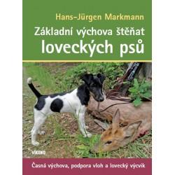 Základní výchova štěňat loveckých psů - Časná výchova, podpora vloh a lovecký výcvik