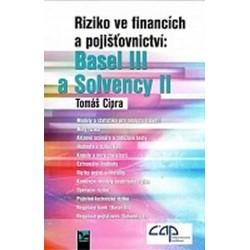 Riziko ve financích a pojišťovnictví: Basel III a Solvency II