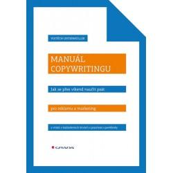 Manuál copywritingu - Naučte se psát texty, které otevírají peněženky