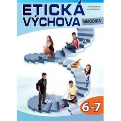 Etická výchova - Metodika 6.-7. ročník