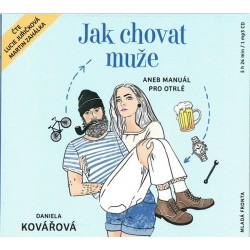 Jak chovat muže aneb Manuál pro otrlé - CDmp3 (Čte Lucie Juřičková a Martin Zahálka)