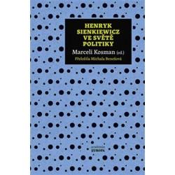 Henryk Sienkiewicz ve světě politiky