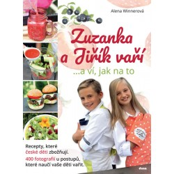 Zuzanka a Jiřík vaří …a ví, jak na to