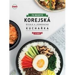 Korejská rychlá a jednoduchá kuchařka - 79 receptů