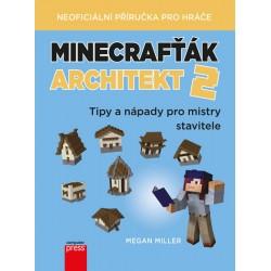 Minecrafťák architekt 2 - Tipy a nápady pro mistry stavitele