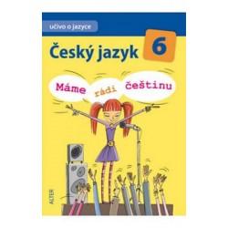 Český jazyk 6/I. díl - Učivo o jazyce - Máme rádi češtinu
