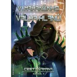 Cesta šamana 7 - Válka klanů