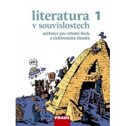 Literatura v souvislostech pro SŠ 1 - UČ + Čítanka CD-ROM