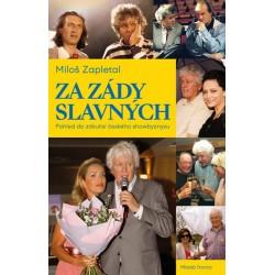 Za zády slavných - Pohled do zákulisí českého showbyznysu