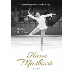 Hana Mašková. Pravdivý příběh legendární krasobruslařky