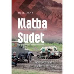 Klatba Sudet - Dramatické dějiny českého pohraničí