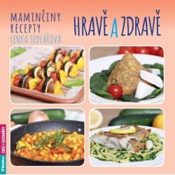 Maminčiny recepty - Hravě a zdravě