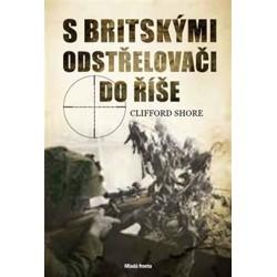 S britskými odstřelovači do Říše