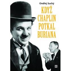 Když Chaplin potkal Buriana