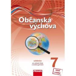 Občanská výchova 7 pro ZŠ a víceletá gymnázia - Učebnice nová generace