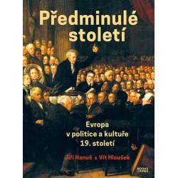 Předminulé století - Evropa v politice a kultuře 19. století