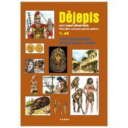 Dějepis 1. díl, učebnice pro 2. stupeň ZŠ praktické - Počátky lidské společnosti, Nejstarší civilizace - starověk