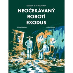 William & Meriwether 2 - Neočekávaný robotí exodus