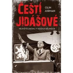 Čeští jidášové - Největší zrádci v našich dějinách