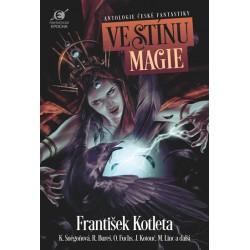 Ve stínu magie - Antologie české fantastiky