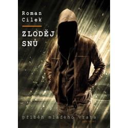 Zloděj snů - Příběh mladého vraha