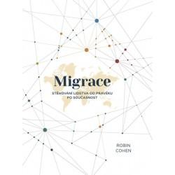 Migrace - Stěhování lidstva od pravěku po současnost