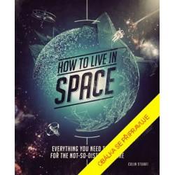 Jak přežít ve vesmíru
