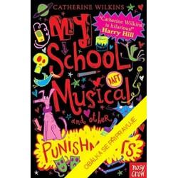 Můj školní muzikál a jiné pohromy