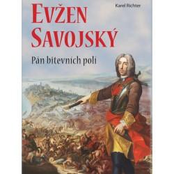 Princ Evžen Savojský - Pán bitevních polí