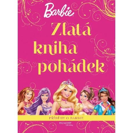 Barbie - Zlatá kniha pohádek - Příběhy o Barbie