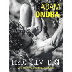 Adam Ondra: lezec tělem i duší