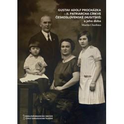 Gustav Adolf Procházka - II. patriarcha Církve československé (husitské)